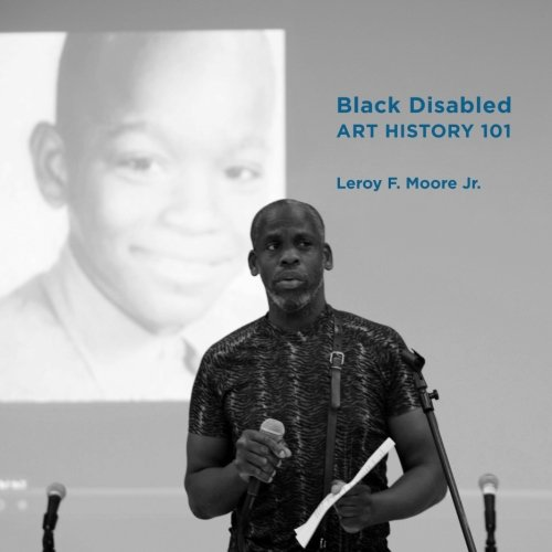 Cover of Black Disabled Art History, where a black bald man stands in front of a room holding a book. A young black boy's smiling face is projected behind him